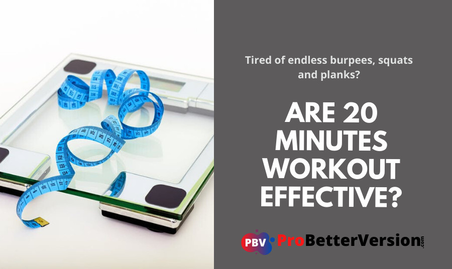 Are 20 minutes workout effective