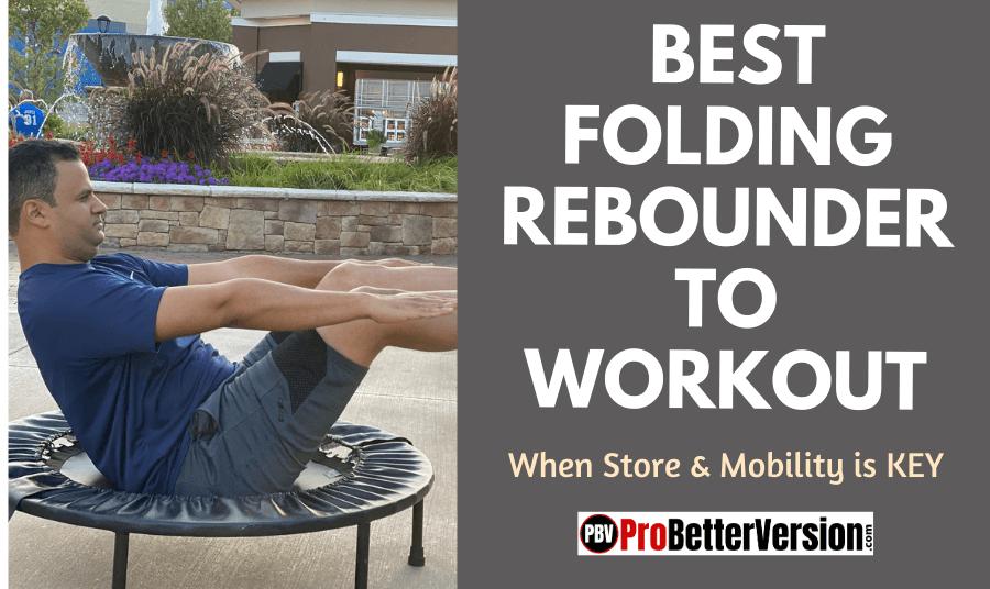 Best Folding Rebounder