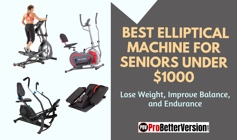 Best Elliptical Machines For Seniors