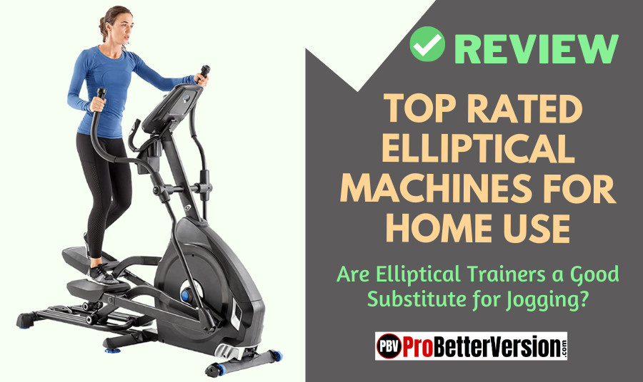 Top Rated Elliptical Machines For Home Use