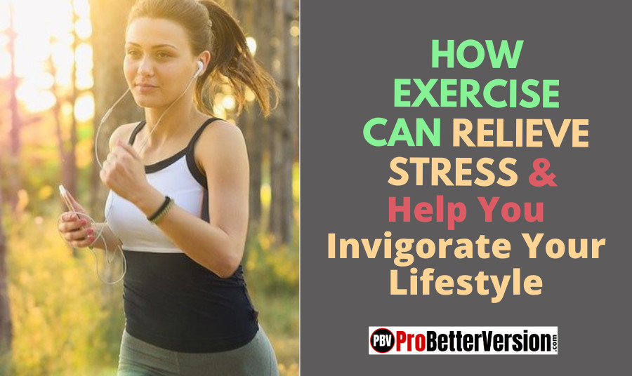 How Exercise Can Relieve Stress