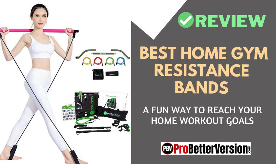 Best Home Gym Resistance Bands