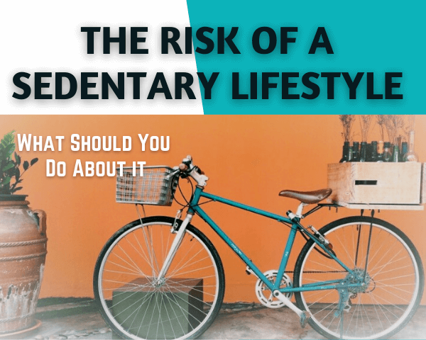 The Risk Of a Sedentary Lifestyle