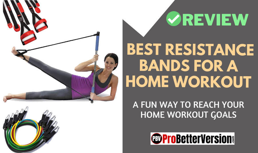 Best resistance bands for a home workout