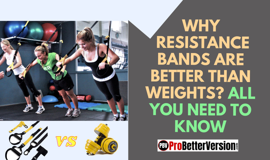 Why Resistance Bands Are Better Than Weights