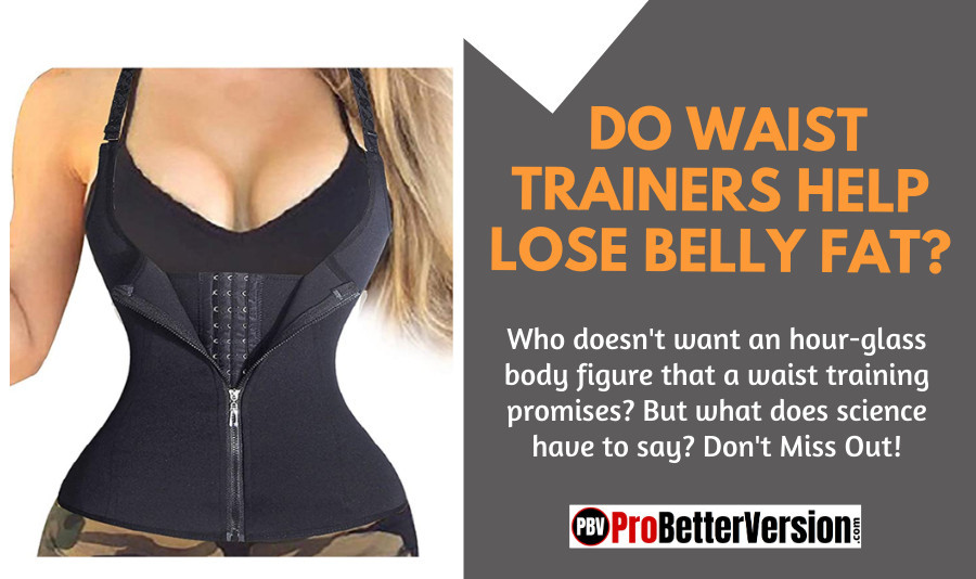 Do Waist Trainers Help Lose Belly Fat