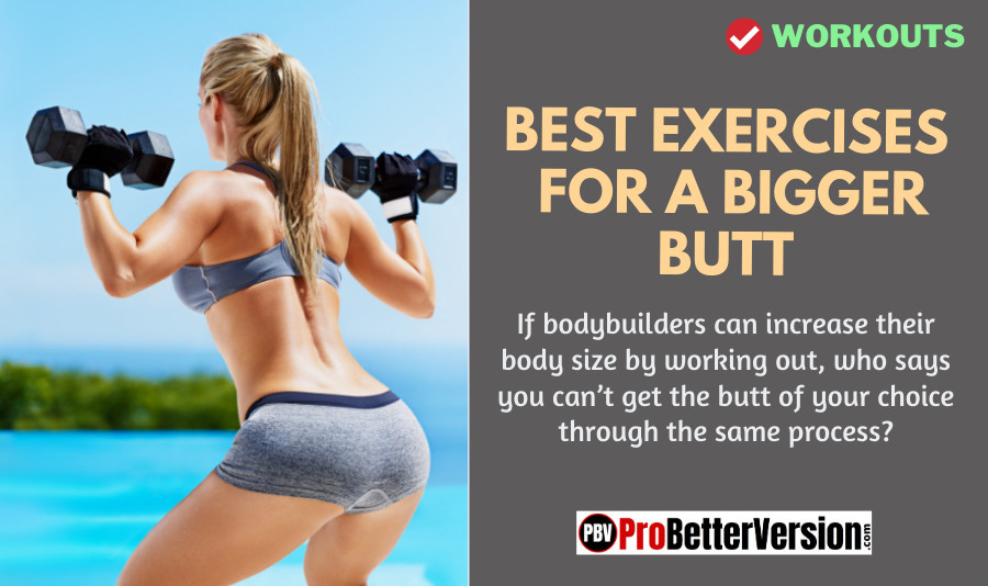 BEST EXERCISES FOR A BIGGER BUTT1