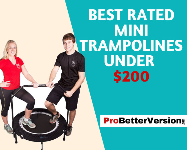 Best rated mini trampolines under $200
