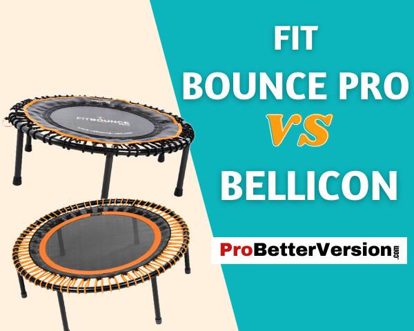 FIT BOUNCE PRO VS BELLICON