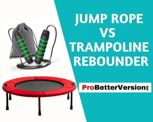 Jump rope vs trampoline rebounder