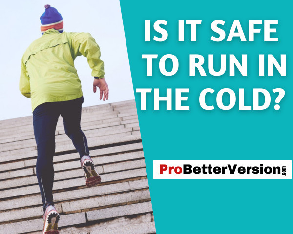 Is it safe to run in the cold