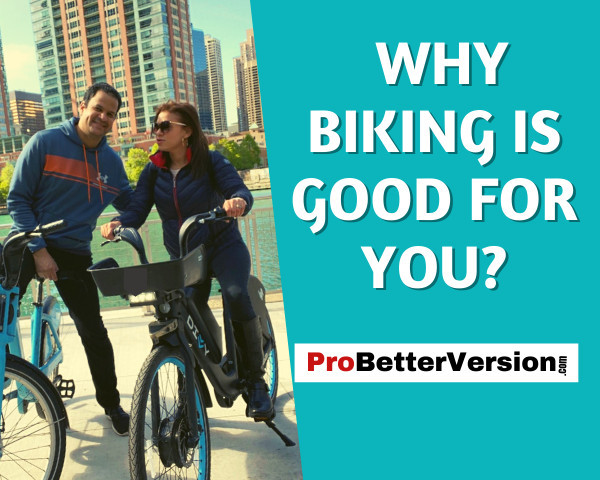 Why Biking is Good For You- Why Biking is Good For You