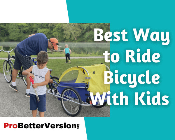 Best Way to Ride Bicycle With Kids
